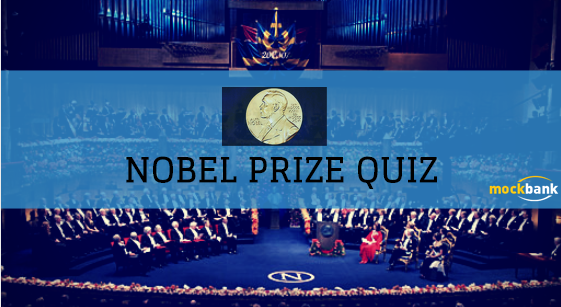 Nobel Prize Current Affairs Quiz