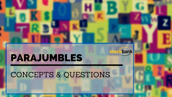 Parajumbles Questions and Concepts for Bank Exams