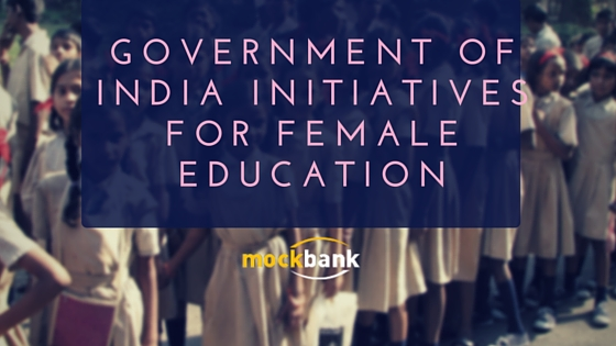 government of India Initiatives for Female Education