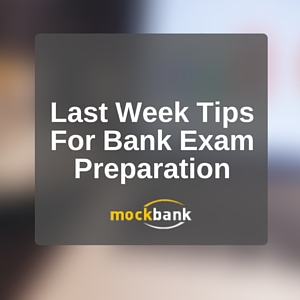 RBI GRADE B Last minute tips for competitive bank exams preparation