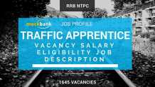 RRB NTPC Traffic Apprentice (TA) JOB PROFILE: Job Description, Salary, Vacancy, Promotion opportunities, Shifts, Educational Qualification