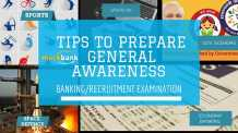 Tips to Prepare and Crack General Awareness for Banking/recruitment examinations