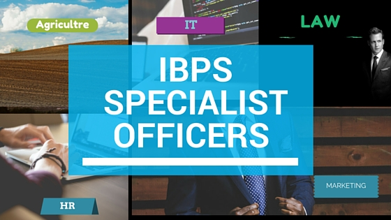 IBPS Specialist Officer IBPS SO Eligibility Syllabus and Preparation tips