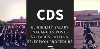CDS (I)- ELIGIBILITY SALARY VACANCIES POSTS SYLLABUS PATTERN SELECTION PROCEDURE