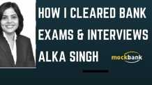 How i Cleared Bank Exams & interviews Alka Singh