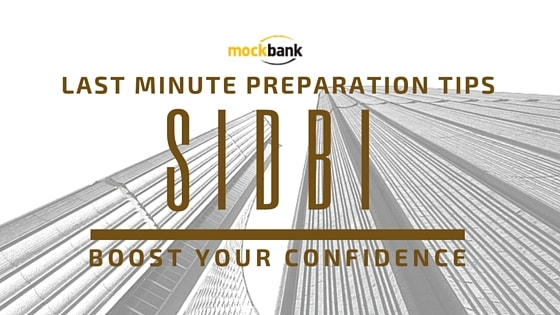 SIDBI Assistant Manager Grade A Last Minute Preparation Tips