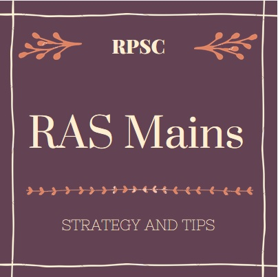 RPSC RAS Mains- Strategy, Planning, Execution and much more