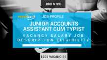 RRB NTPC Junior Accounts Assistant Cum Typist JOB PROFILE: Job Description, Salary, Vacancy, Educational Qualification