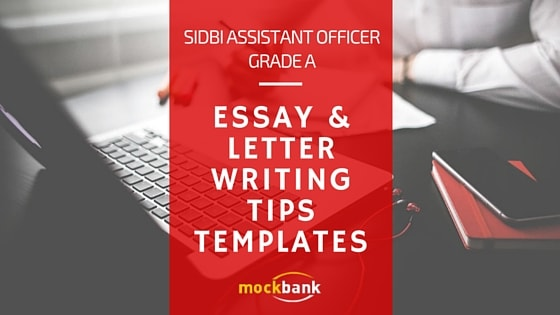 SIDBI Assistant Officer English Language Essay Letter Writing Tips & Templates