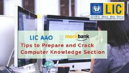Tips to Prepare and Crack Computer Knowledge Section of LIC AAO Exam