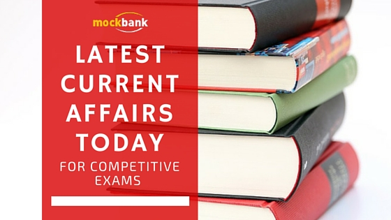 Latest Current Affairs Today – 13th April 2016