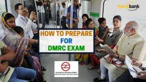 How to Prepare for DMRC Exam