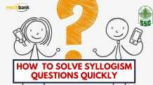 Tips and tricks on how to solve Syllogism Questions Quickly