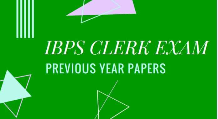 IBPS Clerk Exam previous year papers