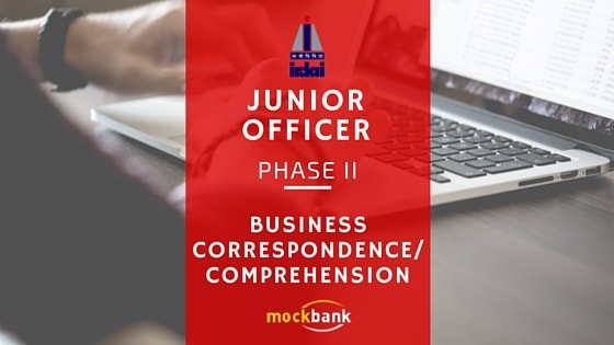 IRDA Junior Officer Phase II Business Correspondence Comprehension Tips