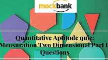 Quantitative Aptitude quiz-Mensuration Two Dimensional Part I questions