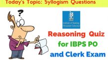 Reasoning Quiz- Syllogism Questions for IBPS PO and IBPS Clerk