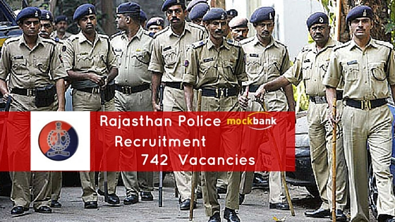 Rajasthan Police Recruitment 742 Vacancies - Constable Posts. police.rajasthan.gov.in