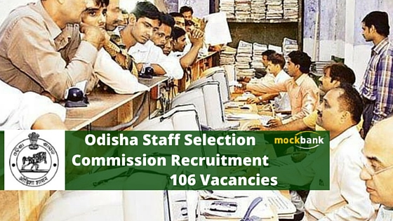 OSSC Recruitment 106 Vacancies - Clerk Posts.ossc.gov.in