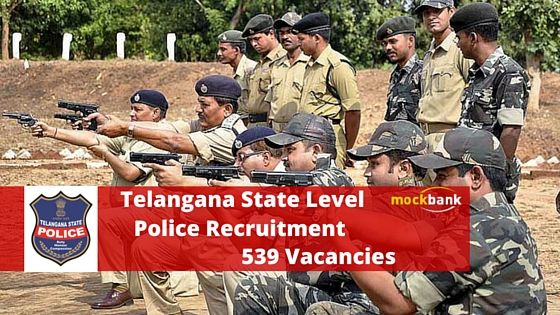 Telangana (TS) Police SI Recruitment 539 Vacancies at www.tspolice.gov.in