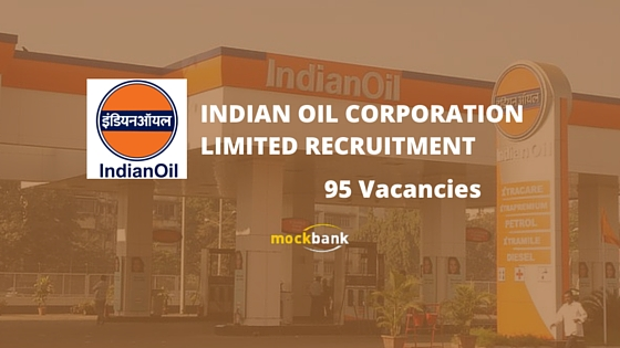 IOCL Recruitment 95 Vacancies - Apprentice Posts.iocl.com