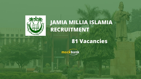 Jamia Millia Islamia Recruitment 81 Vacancies - Teaching & Non Teaching Posts.jmi.ac.in