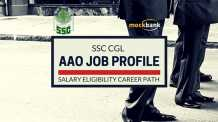 Assistant Audit Officer SSC CGL AAO Job Profile Salary Career Path Eligibility Selection
