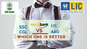 SSC CGL vs LIC AAO: What to Choose| Salary Profile Promotions Work Culture