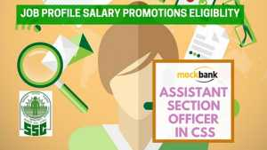 Assistant Section Officer in Central Secretariat Service
