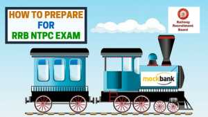 How to Prepare for RRB NTPC Exam