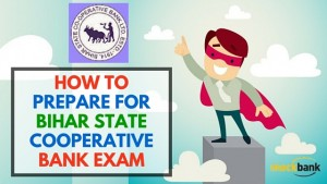 How to prepare for Bihar State Cooperative Bank Exam