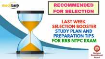 RRB NTPC Exam Last Week Selection Booster Study Plan and Preparation Tips