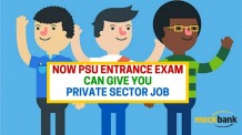Now PSU Entrance Exam can give you Private Sector Job