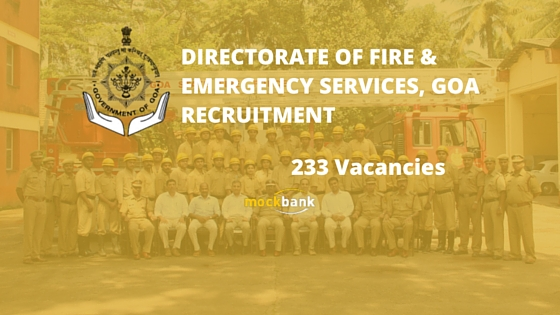 Directorate of Fire & Emergency Services Goa Jobs 233 Vacancies - Fire Fighter & other Posts.goadfes.gov.in