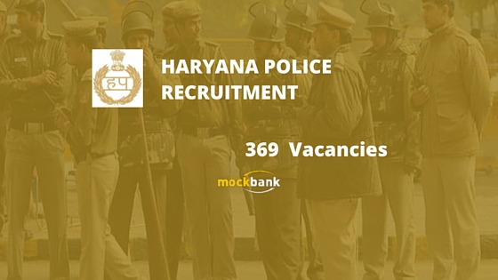 Haryana Police Recruitment 369 Vacancies - Male Constable Posts.hssc.gov.in