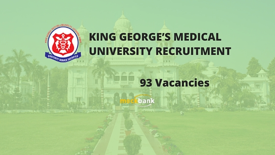 KGMU Recruitment 94 Vacancies - Teaching Posts.kgmu.org.com