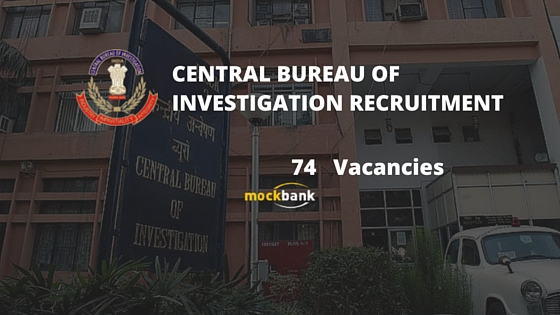 CBI Recruitment 74 Vacancies - Inspector Posts.www.cbi.nic.in