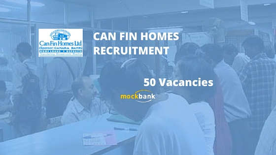 Can Fin Homes Recruitment 50 Vacancies - Junior Officer Posts.canfinhomes.com