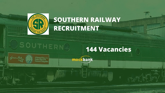 Southern Railway Recruitment 144 Vacancies - Apprentice Posts.sr.indianrailways.gov.in