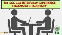 SSC CGL 2015 Interview- My SSC CGL Interview experience Himanshu Chaudhary