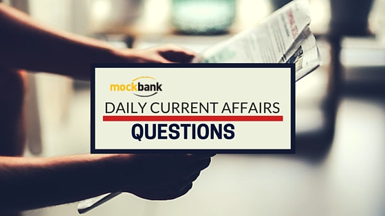 Daily Current affairs Questions - 6 May 2016
