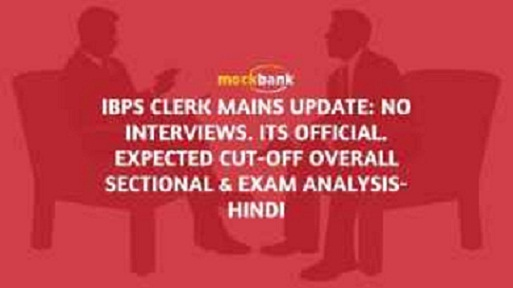 IBPS Clerk Mains UPDATE