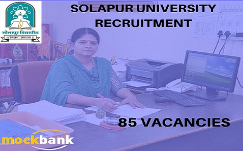 Solapur University Recruitment 85 Vacancies - Teaching & Non Teaching Posts.su.digitaluniversity.ac