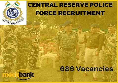 CRPF Recruitment 686 Vacancies - Head Constable (Ministerial) Posts.crpfindia.com