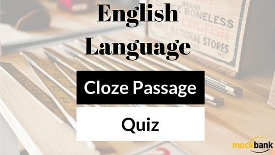 Cloze Passage Quiz English Language