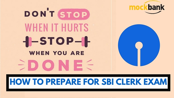 SBI Clerk Exam Preparation Tips