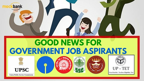 Good News for Government Job Aspirants
