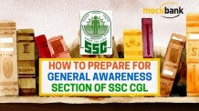 How to prepare for General Awareness Section of SSC CGL
