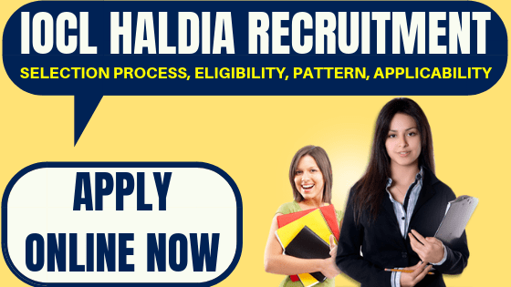IOCL Haldia Recruitment