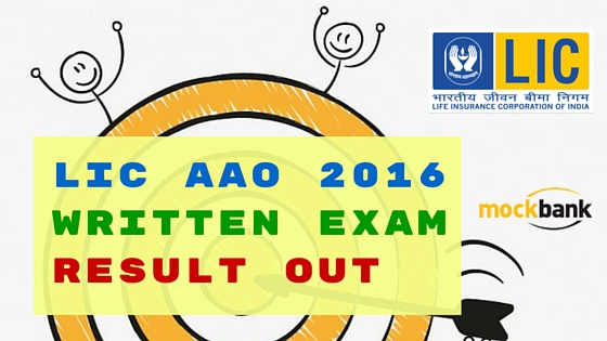 LIC AAO 2016 Written Exam Result Out